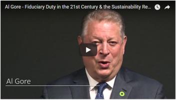 Al Gore: Fiduciary Duty in the 21st Century & the Sustainability Revolution