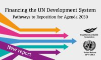 Financing the UN Development System: Pathways to Reposition for Agenda 2030