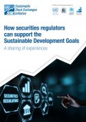 How securities regulators can support the Sustainable Development Goals, A sharing of experiences