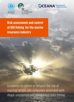 Risk Assessement and Control of Illegal, Unreported and Unregulated Fishing for the Marine Insurance Industry