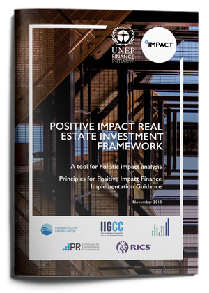 Positive Impact Real Estate Investment Framework