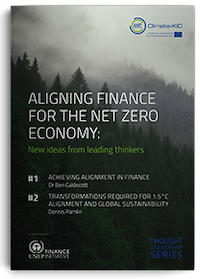 Aligning Finance for the Net-Zero Economy: Thought Leadership Series