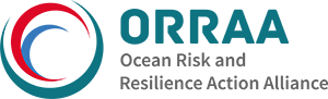 Ocean Risk and Resilience Alliance (ORRAA)
