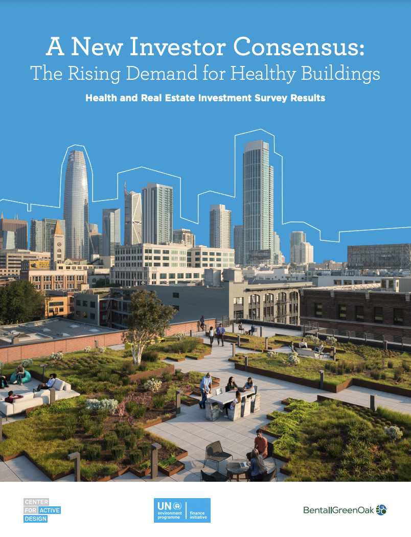 A New Investor Consensus: The Rising Demand for Healthy Buildings